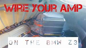 Wire Amp To Bmw Z3