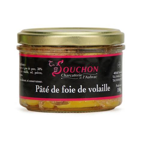 charcuterie et sp 233 cialit 233 s de loz 232 re p 226 t 233 de foies de volaille