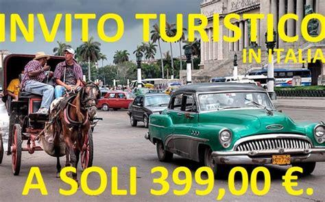 Visto Ingresso Cuba by Visto D Ingresso In Italia Per Cittadini Cubani Cubaqui