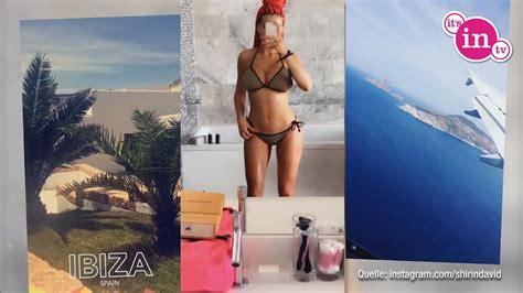 shirin david bikini so sexy zeigt sich shirin david im ibiza urlaub youtube