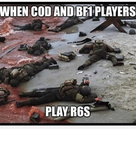 R6s Memes - when cod and bfiplayers play r6s meme on sizzle