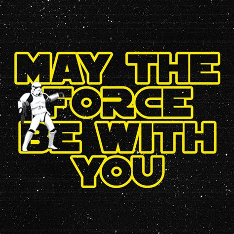 Star Wars May The Force Be With You GIF by Percolate ...