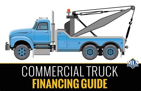 The 2018 Ultimate Guide To Commercial Truck Financing My