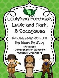 Louisiana Purchase, Lewis and Clark, & Sacagawea- Reading ...