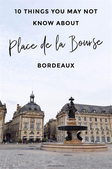 10 things you may not know about place de la bourse bordeaux