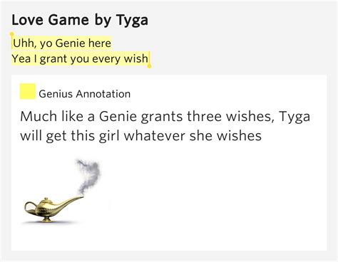 Uhh Yo Genie Here Yea I Grant You Every Wish Love