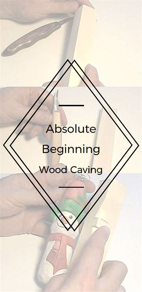 absolute beginning wood carving lets learn   carve