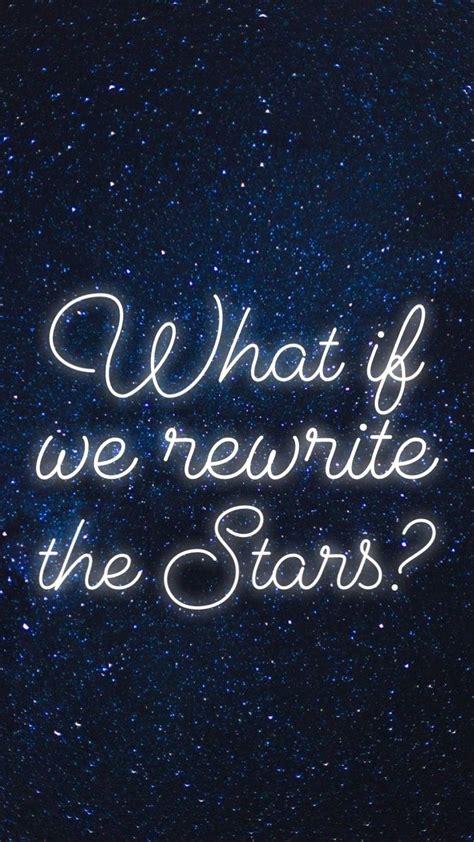 "The Greatest Showman Wallpaper ""rewrite The Stars"
