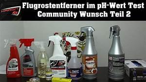 Ph Wert Test : flugrostentferner ph wert test tuga chemie rex valet pro dragon breath gyeon iron youtube ~ Eleganceandgraceweddings.com Haus und Dekorationen