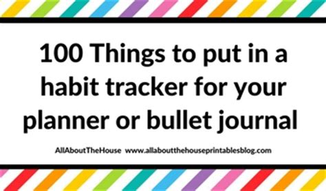 What Are Some Things To Put On Your Resume by 100 Things To Put In Your Habit Tracker Of Your Planner Or Bullet Journal Plus Free Printable