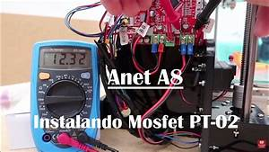 Tutorial - Mosfet To Anet A8 Pt 02 - Pt Br