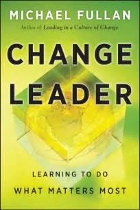 Change Leader Michael Fullan
