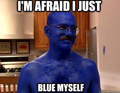 Blue Meme - blue memes image memes at relatably com