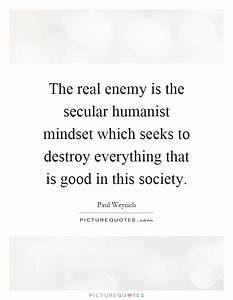 The real enemy ... Secular Society Quotes