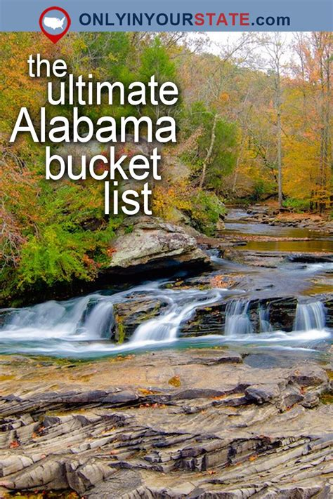The 25 Places You Should Go In Alabama In 2017 Usa
