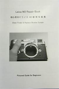 Details About Leica M3 Repair Book Manual  Replace Shutter