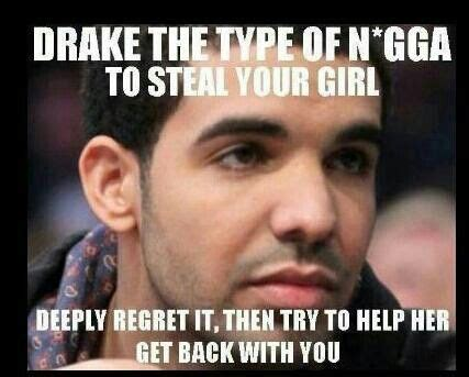 Drake The Type Of Meme - pinterest discover and save creative ideas