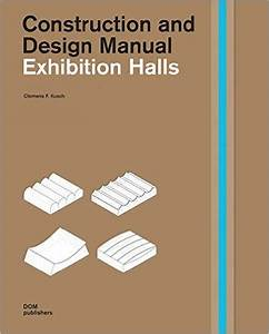Exhibition Halls  Construction And Design Manual  Clemens