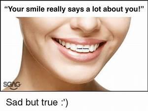 25+ Best Memes About Smile   Smile Memes