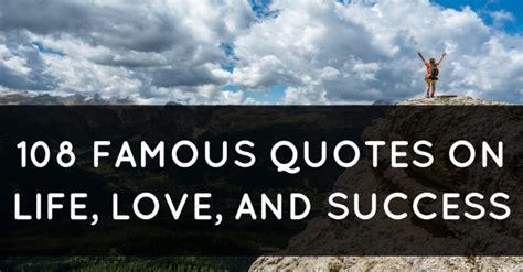 famous quotes  life love  success