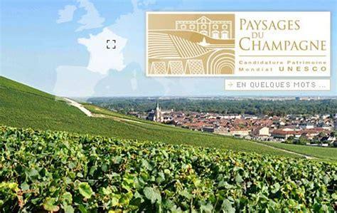 si鑒e de l unesco les paysages de chagne candidats au patrimoine mondial de l unesco le d 39 idealwine sur l 39 actualité du vin