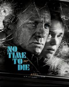 'No Time To Die' Official Poster : movies