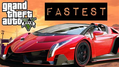 Fastest Car In Gta 5 = Lamborghini Veneno