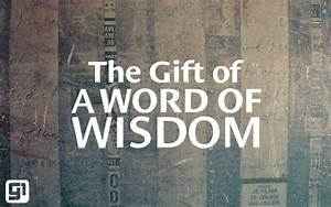 The Gift of Wisdom | Passion4Christ