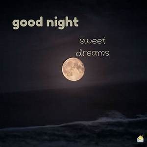 Amazing Good Night Images | Sleep, My love and Sweet dreams