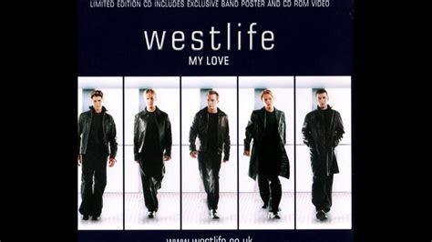 My Love (westlife) (full Album 2000) (hq)