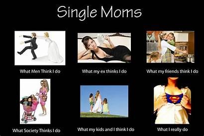 Single Moms Mom Dating Quotes Mum Meme