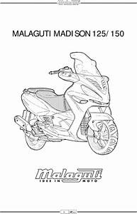 Malaguti Madison 125 And 150 Complete Official Factory