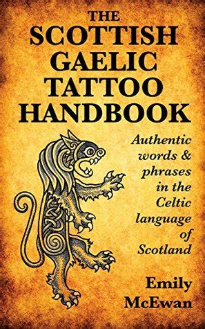 scottish gaelic tattoo handbook authentic words  phrases   celtic language