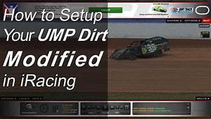 Iracing  Ump Dirt Modified Setup Guide