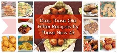 Drop Those Old Fritter Recipestry These New 43  Recipe
