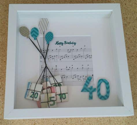 40 geburtstag geldgeschenk geschenk zum 40 geburtstag narozeniny geschenke