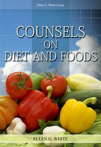 Counsels on Diet and Foods – EllenWhiteAudio.org Dietary Proteins