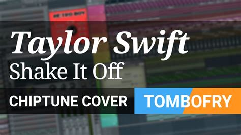 Taylor Swift Shake It Off Chiptune Cover