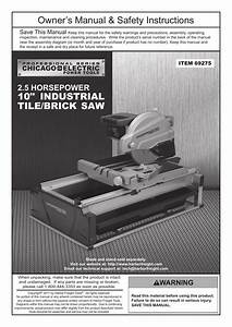 Chicago Electric 10 U0026quot  Industrial Tile  Brick Saw 69275 User