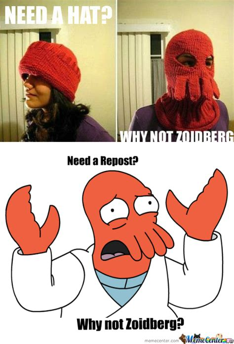 Why Not Meme - rmx why not zoidberg by getolink meme center