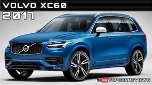 Volvo Xc60 Dimensions : 2017 volvo xc60 review rendered price specs release date youtube ~ Medecine-chirurgie-esthetiques.com Avis de Voitures