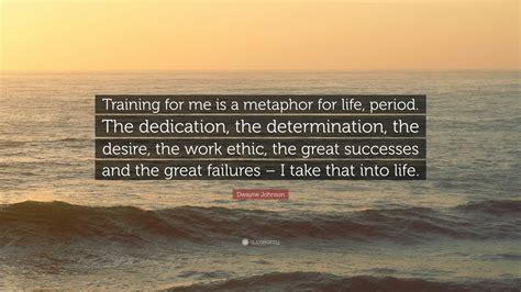 dwayne johnson quote training     metaphor