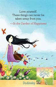 In the Garden o... Garden Happiness Quotes