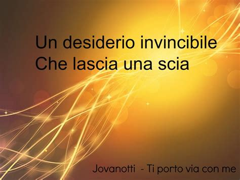 testo canzone ti porto via con me 17 best images about jovanotti quotes on