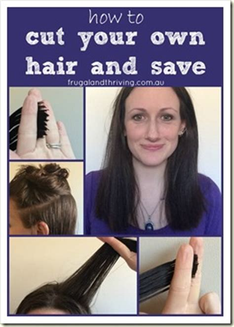 o cut your own how to cut your own hair and save how
