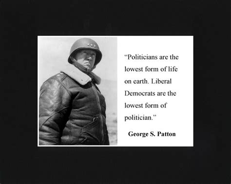 general george  patton liberal famous quote matted