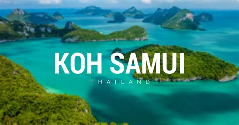 cuisine direct 5 nearby islands from koh samui that are for a day