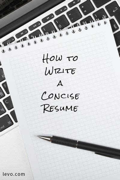 how to write a concise resume a well resume tips and