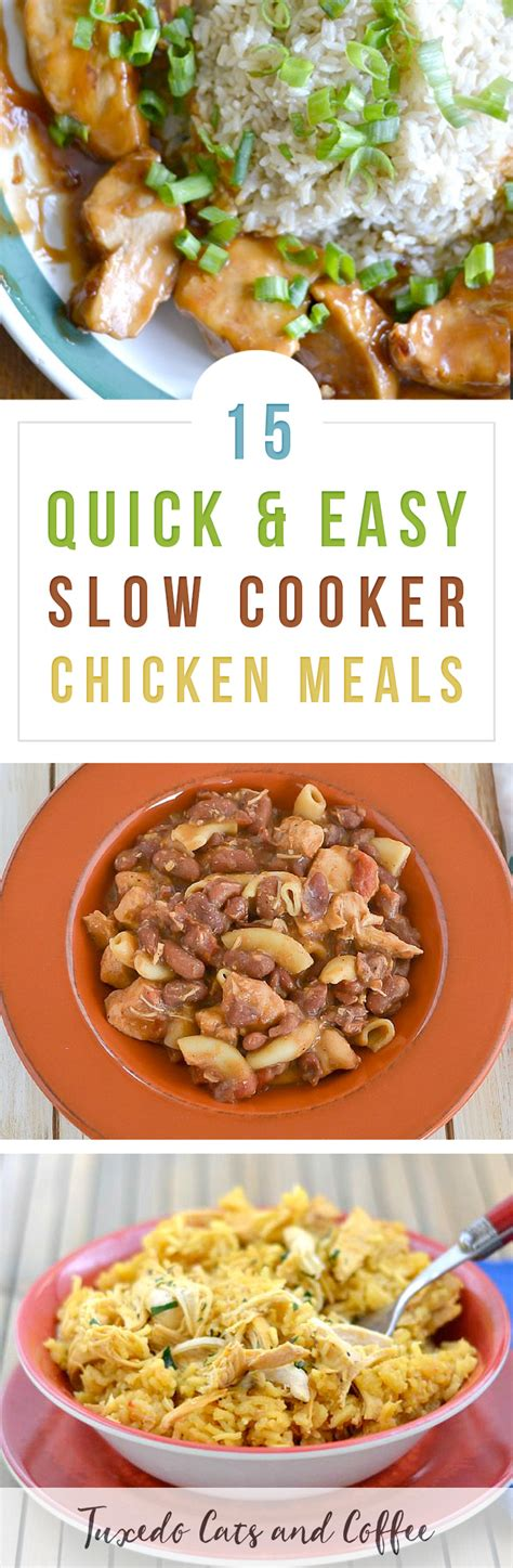 easy cooker meal 15 easy crockpot chicken recipes for dinner tuxedo cats and coffee