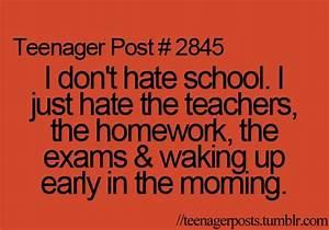 HATE SCHOOL QUOTES TUMBLR image quotes at hippoquotes.com